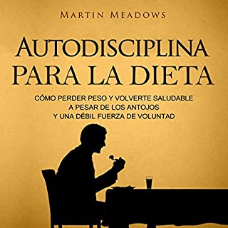 Couverture de Autodisciplina para la Dieta [Self-Discipline for Diet]