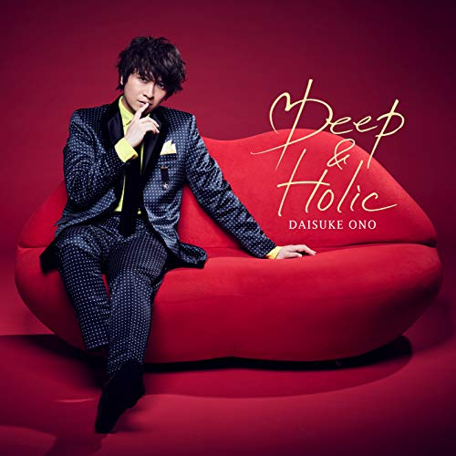 [single]Deep & Holic – 小野大輔[FLAC + MP3]