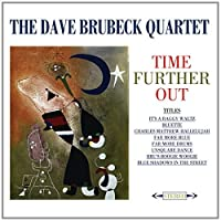 Time Further Out by Dave Quartet Brubeck (2011-12-20)