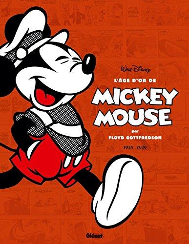 L'âge d'or de Mickey Mouse - Tome 02: 1938/1939 - Mickey et les chasseurs de baleines et autres histoires