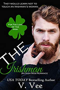 The Irishman  Book 1  For The Love Of The Irish