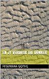 En jy verdruk die Donker (Afrikaans Edition)
