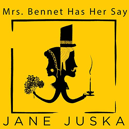 Mrs. Bennet Has Her Say audiobook cover art