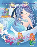 Livre de coloriage de sirènes pour enfants: Des sirènes mignonnes, des sirènes et des créatures de la mer, pour les enfants de 4 à 8 ans, des pages de ... uniques, un magnifique livre de coloriage