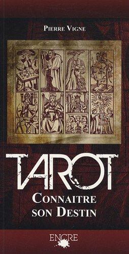 Le Tarot, connaître son destin PDF Books