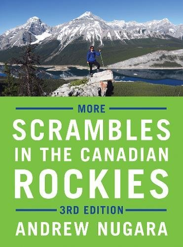 More Scrambles in the Canadian Rockies - 3rd Edition