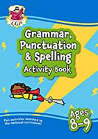 New Grammar, Punctuation & Spelling Home Learning Activity Book for Ages 8-9