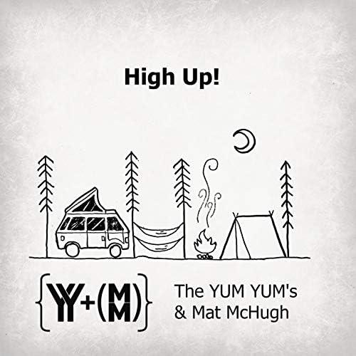 Mat McHugh & The YUM YUM's