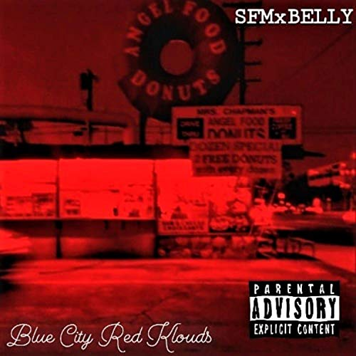 BLUE CITY RED KLOUDS [Explicit]