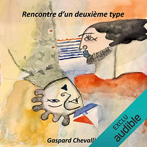 Rencontre d'un deuxième type                   By:                                                                                                                                 Gaspard Chevallier                               Narrated by:                                                                                                                                 Gaspard Chevallier                      Length: 3 hrs and 49 mins     Not rated yet     Overall 0.0
