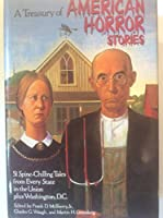 A Treasury of American Horror Stories 0517480751 Book Cover