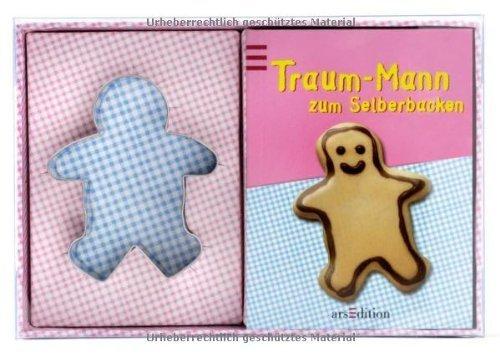 Traum-Mann zum Selberbacken von Petra Schmidt (2006) Taschenbuch