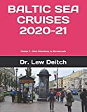 BALTIC SEA CRUISES 2020-21: Volume 2 - Saint Petersburg to Warnemunde