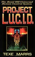 Project L.U.C.I.D.: The Beast 666 Universal Human Control System