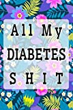 Diabetes Log: Daily Blood Glucose Log Book Test Track & Monitor Diabetic Log Books  Size 6x9 Inches Matte...