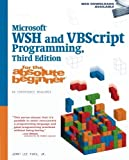 Microsoft WSH and VBScript Programming for the Absolute Beginner by Jr Jerry Lee Ford (2008-11-11) -