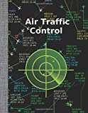 "Air Traffic Control: Composition Notebook Wide Ruled Paper Notebook Journal  Blank Lined Workbook for Students Controllers for Writing Notes  Radar Edition (Wide ruled, 120 Pages, 8,5"" x 11"")"