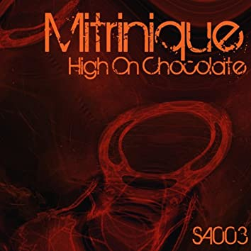 High On Chocolate