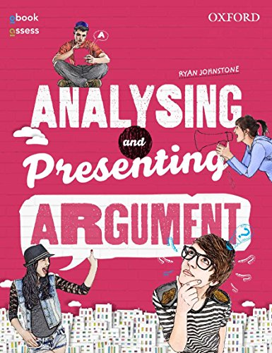 Analysing and Presenting Argument Student book + obook assess