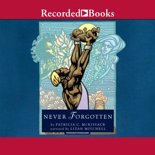 Never Forgotten audiobook cover art