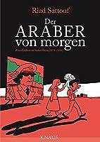 Sattouf, R: Araber von morgen, Band 1