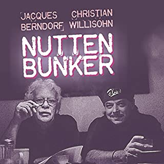Nuttenbunker                   Autor:                                                                                                                                 Jacques Berndorf,                                                                                        Christian Willisohn                               Sprecher:                                                                                                                                 Jaques Berndorf                      Spieldauer: 1 Std. und 13 Min.     12 Bewertungen     Gesamt 3,1
