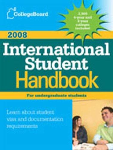 The College Board International Student Handbook 2008