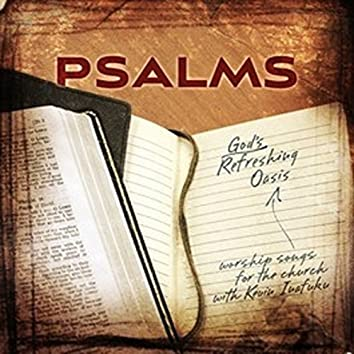 Psalms: My Oasis in the Desert