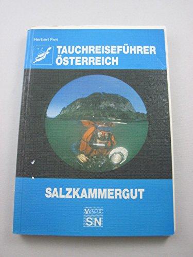 Tauchreiseführer Österreich. Salzkammergut