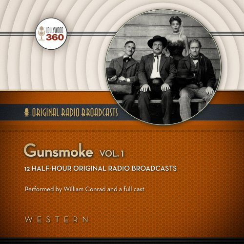 Gunsmoke, Vol. 1                   By:                                                                                                                                 Hollywood 360,                                                                                        CBS Radio                               Narrated by:                                                                                                                                 William Conrad,                                                                                        uncredited,                                                                                        Parley Baer,                   and others                 Length: 5 hrs and 35 mins     Not rated yet     Overall 0.0