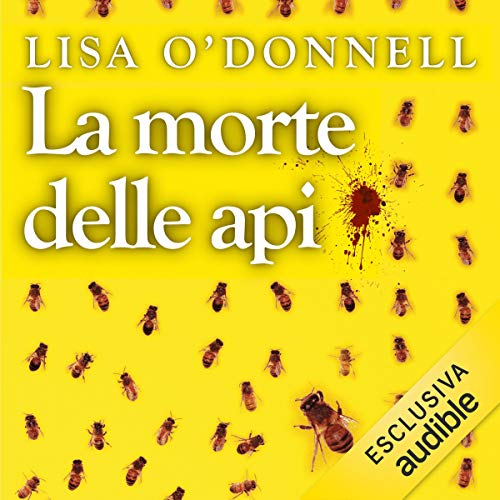 La morte delle api audiobook cover art
