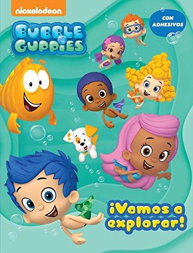 ¡Vamos a explorar! (Bubble Guppies. Actividades): (Incluye pegatinas)
