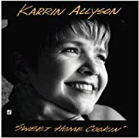 Sweet Home Cookin' by Karrin Allyson (1994-03-01)