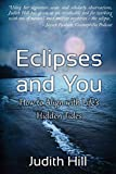 Eclipses and You: How to Align with Life's Hidden Tides