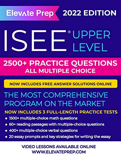 ISEE Upper Level: 2500+ Practice Questions