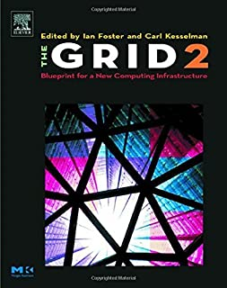 The Grid 2: Blueprint for a New Computing Infrastructure (ISSN)
