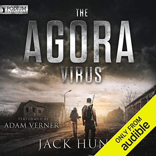 The Agora Virus Audiobook By Jack Hunt cover art