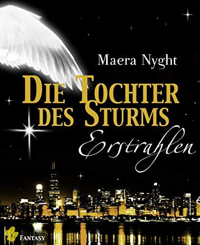 Die Tochter des Sturms 2 - Erstrahlen: Fantasy Liebesroman