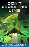Don't Cross This Line (The Kurtherian Gambit Book 14)