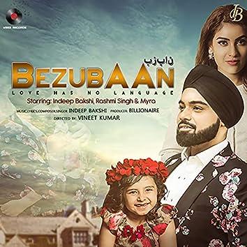 Bezubaan (Love Has No Language)