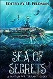 Sea of Secrets: A Dragon Soul Press Anthology