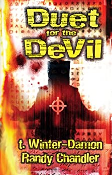 Duet for the Devil by [T. Winter-Damon, Randy Chandler, Edward Lee]