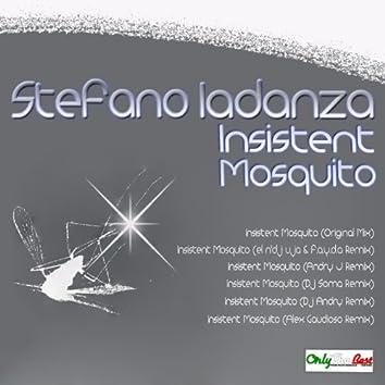 Insistent Mosquito