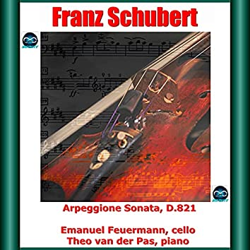 Schubert: Arpeggione Sonata, D.821
