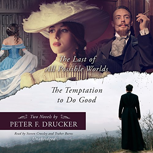 The Last of All Possible Worlds and The Temptation to Do Good audiobook cover art