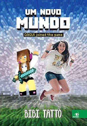 Um novo mundo: Gagui joined the game (Portuguese Edition)