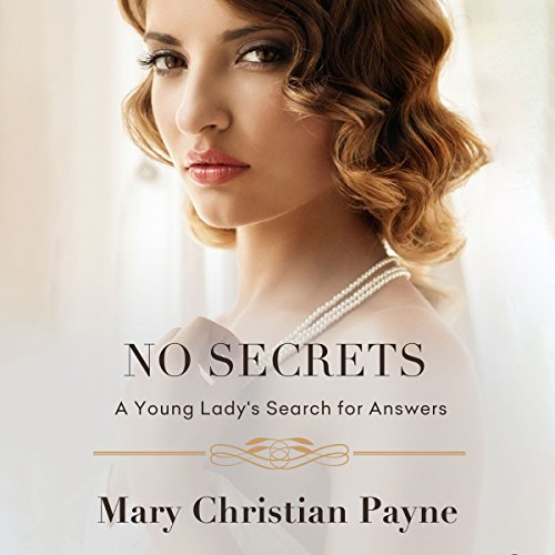 No Secrets: A Young Lady's Search for Answers audiobook cover art