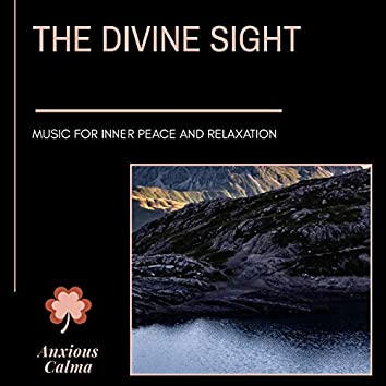The Divine Sight - Music For Inner Peace And Relaxation