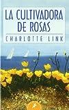 La cultivadora de rosas: 48 (Letras de Bolsillo)