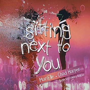 Sitting Next To You (Remix)